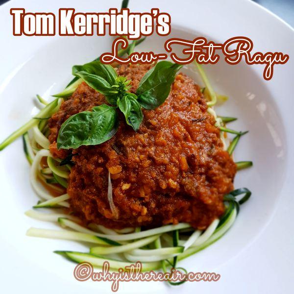 Tom Kerridge's Low-Fat Ragu